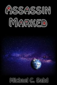 Assassin Marked by Michael C. Sahd Book Cover