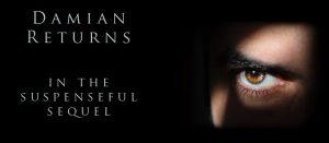 Damian returns